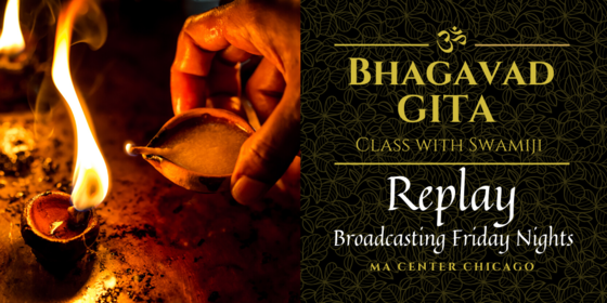 Virtual Bhagavad Gita Class w/Swamiji (Replay)